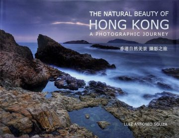 The Natural Beauty of Hong Kong by Luiz Antonio Souza