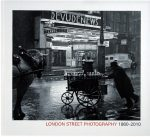 London Street Photography 1860 – 2010