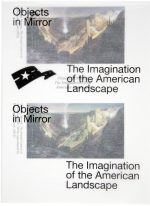 Objects in Mirror – The Imagination of the American Landscape