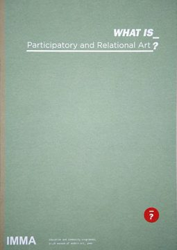 WHAT IS Participatory and Relational Art? - Irish Museum of Modern Art