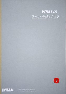 WHAT IS (New) Media Art? - Irish Museum of Modern Art