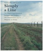 Simply a Line: No Man's Land between Bulgaria and Turkey