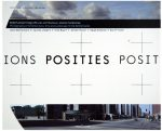 Positions: Photography of Architecture, City and Landscape in the Netherlands