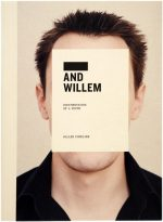 ____ and Willem: Documentation of a Youth