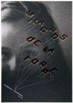 Milagros de la Torre: Photografias / Photographs 1991 – 2011