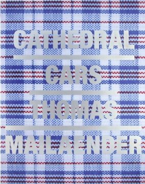 Cathedral Cars by Thomas Mailaender