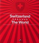 SWITZERLAND VS THE WORLD