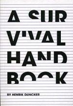 A Survival Handbook