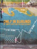 Only in Burundi