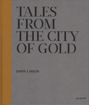 286;_jason_larkin_tales_from_the_city_of_gold_front