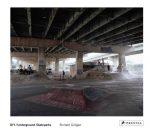 DIY / Underground Skateparks