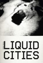 Liquid Cities