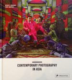 Contemporary Photography in Asia