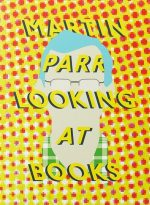 Martin Parr Looking at Books