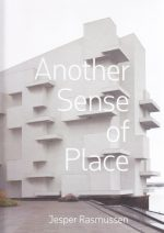 Another Sense of Place
