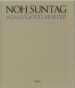 ReallyGood, Murder