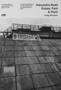 Craig Atkinson — Alexandra Road Estate. Park & Plant