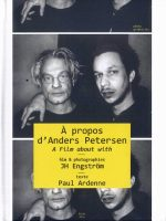 À Propos d'Anders Petersen, A Film About With