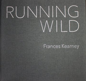 Running Wild by Frances Kearney