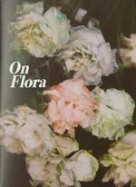 On Flora (Issue One)