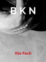 BKN Magazine: Issue #01/Ole Fach: Issue #01