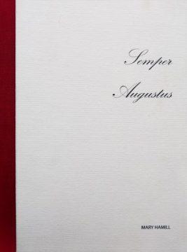 Mary Hamill, Semper Augustus