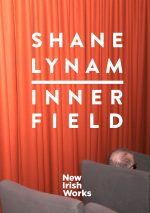 New Irish Works: Inner Field