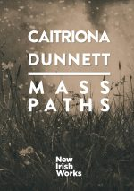New Irish Works: Mass Paths