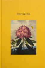 Post Colony