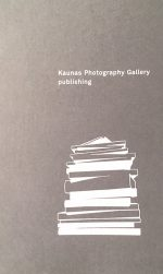 Kaunas Photography Gallery Publishing