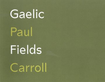 Gaelic Fields by Paul Carroll