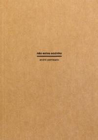 Nao Estao Sozinho by André Penteado