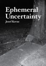 Ephemeral Uncertainty