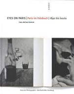 Eyes On Paris | Paris im Fotobuch | 1980 Bis Heute