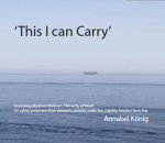 'This I can Carry'