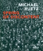 Spring of Discontent: 1964 – 1974