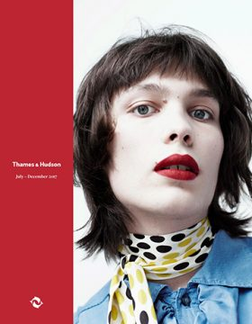 July - December 2017 by Thames & Hudson