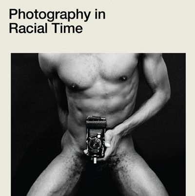 Decolonising the Camera: Photography in Racial Times
